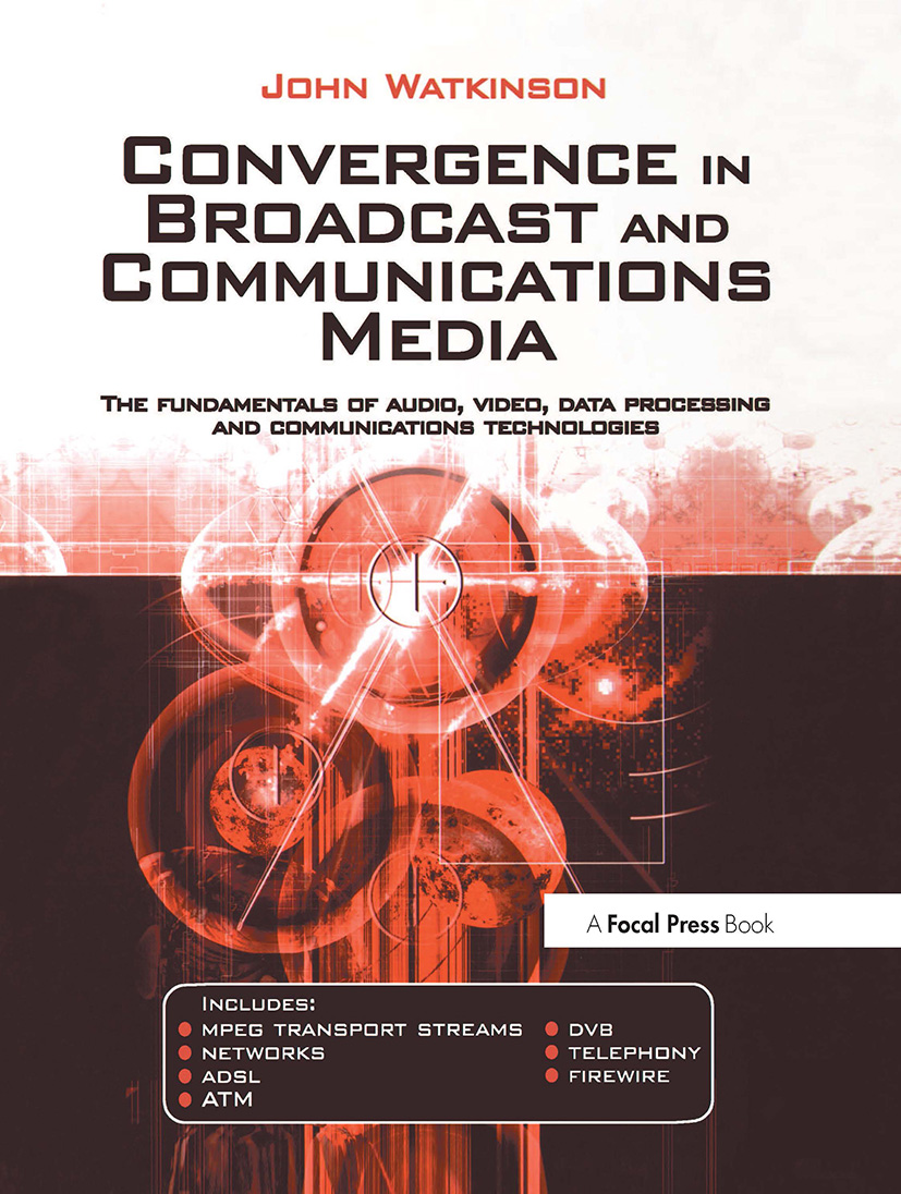 Convergence in Broadcast and Communications Media book cover