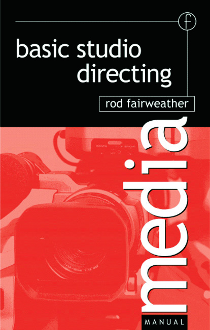 Basic Studio Directing: 1st Edition (Paperback) book cover