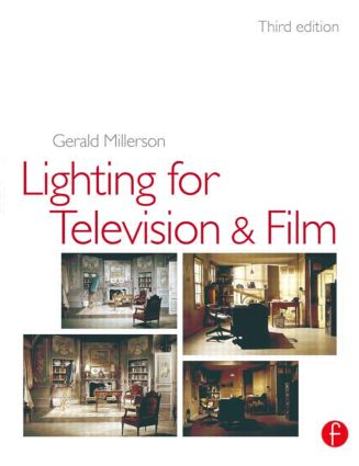 Lighting for TV and Film: 3rd Edition (Paperback) book cover