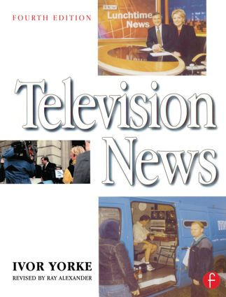 Television News: 4th Edition (Paperback) book cover