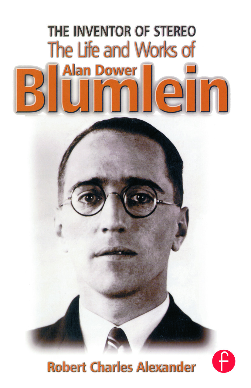 The Inventor of Stereo: The Life and Works of Alan Dower Blumlein, 1st Edition (Paperback) book cover