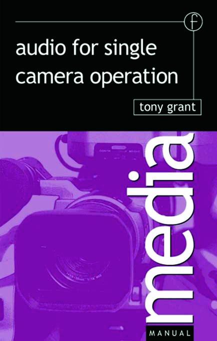 Audio for Single Camera Operation book cover