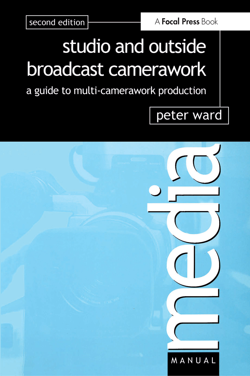 Studio and Outside Broadcast Camerawork book cover