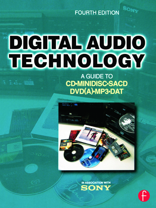 Digital Audio Technology: A Guide to CD, MiniDisc, SACD, DVD(A), MP3 and DAT, 4th Edition (Paperback) book cover