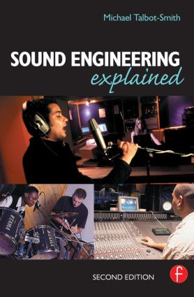 Sound Engineering Explained book cover