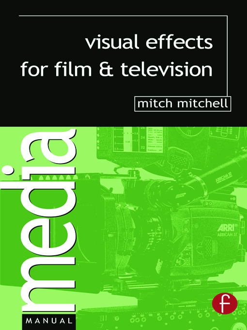 Visual Effects for Film and Television: 1st Edition (Paperback) book cover