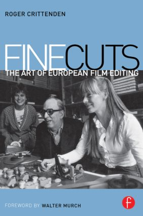 Fine Cuts: The Art of European Film Editing (Paperback) book cover