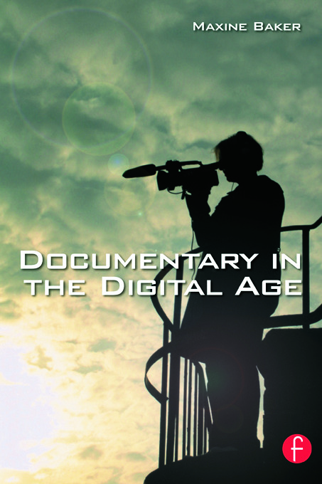 Documentary in the Digital Age: 1st Edition (Paperback) book cover