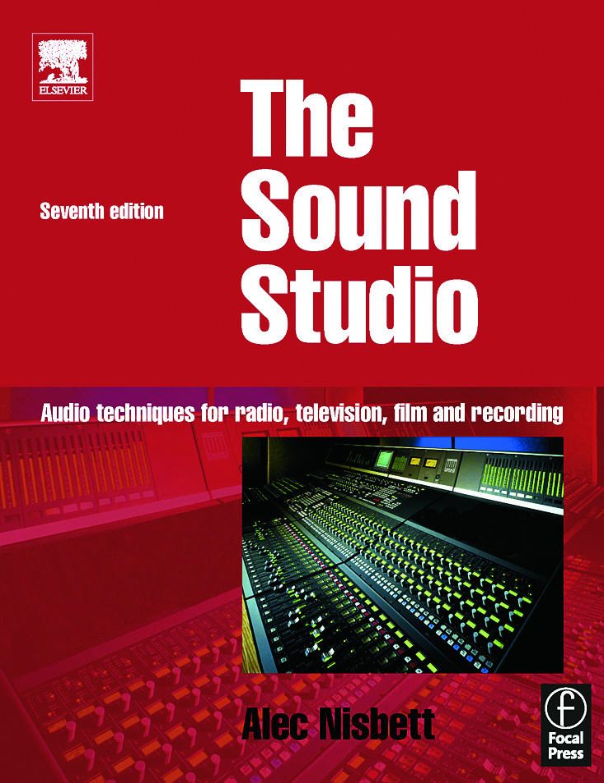 Sound Studio: Audio techniques for Radio, Television, Film and Recording, 7th Edition (Paperback) book cover