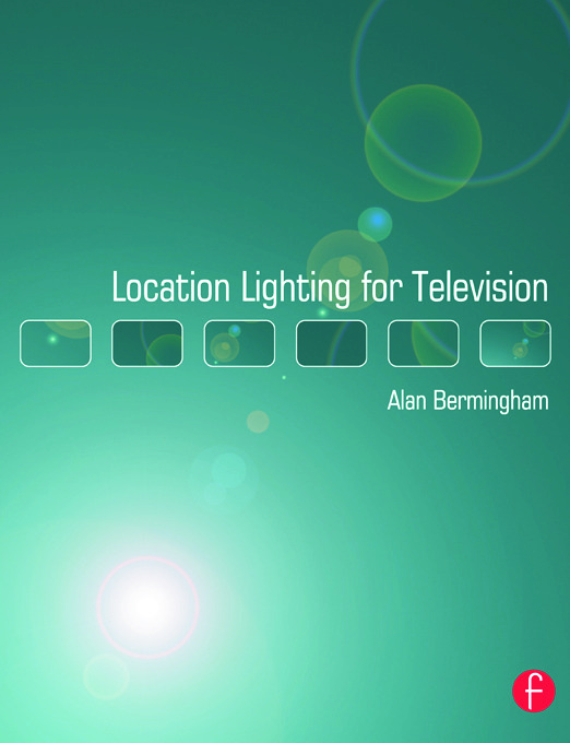 Location Lighting for Television: 1st Edition (Paperback) book cover