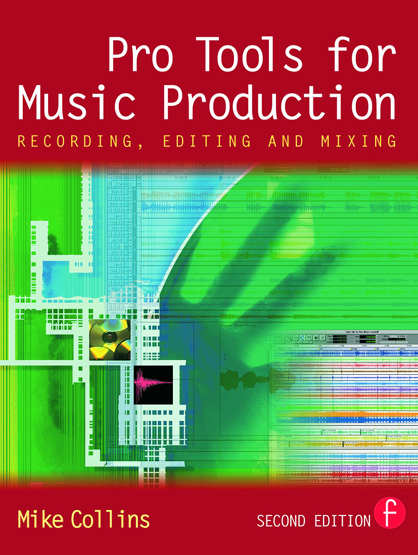 Pro Tools for Music Production: Recording, Editing and Mixing book cover