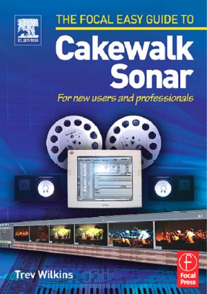 Focal Easy Guide to Cakewalk Sonar
