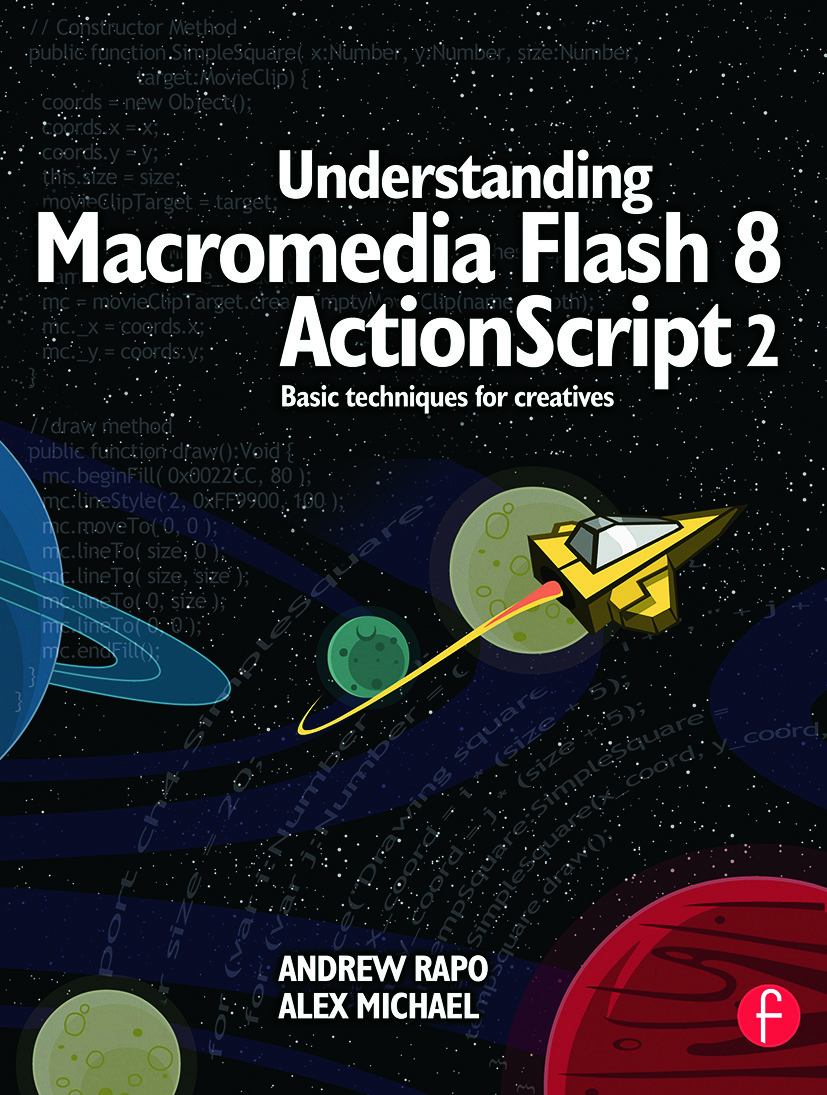 Understanding Macromedia Flash 8 ActionScript 2: Basic techniques for creatives, 1st Edition (Paperback) book cover