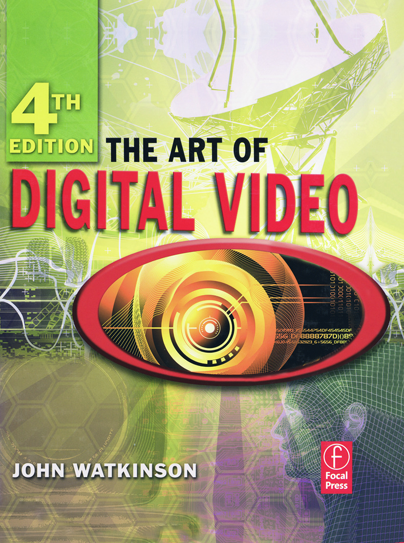 The Art of Digital Video book cover