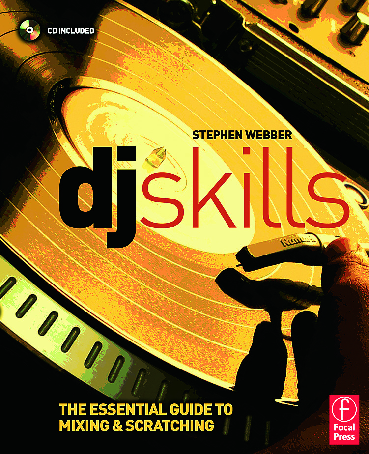 DJ Skills: The essential guide to Mixing and Scratching book cover