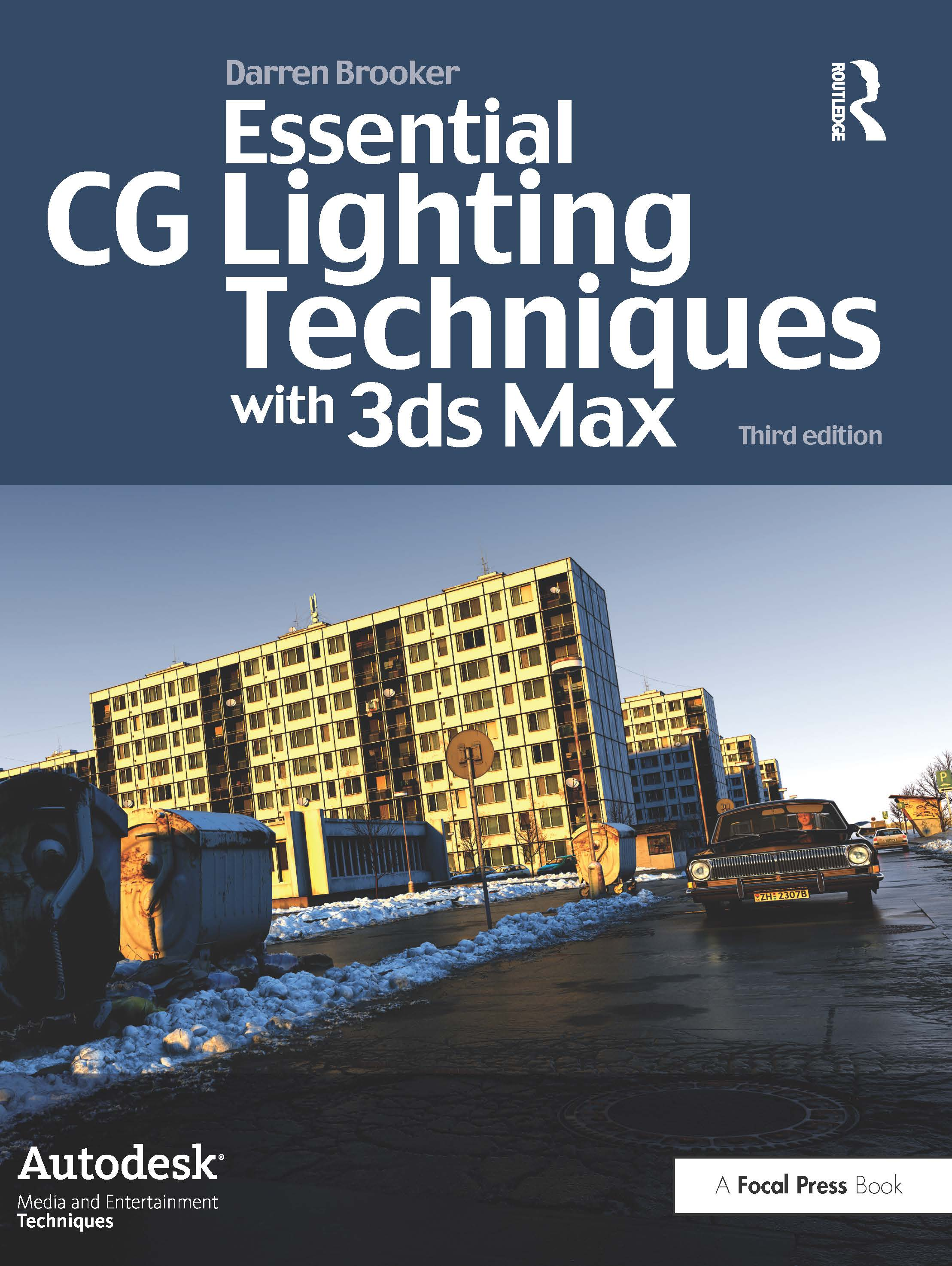 Essential CG Lighting Techniques with 3ds Max: 3rd Edition (Paperback) book cover