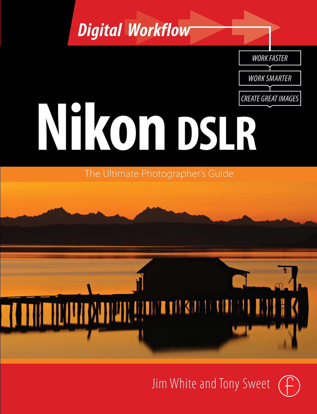 Nikon DSLR: The Ultimate Photographer's Guide book cover