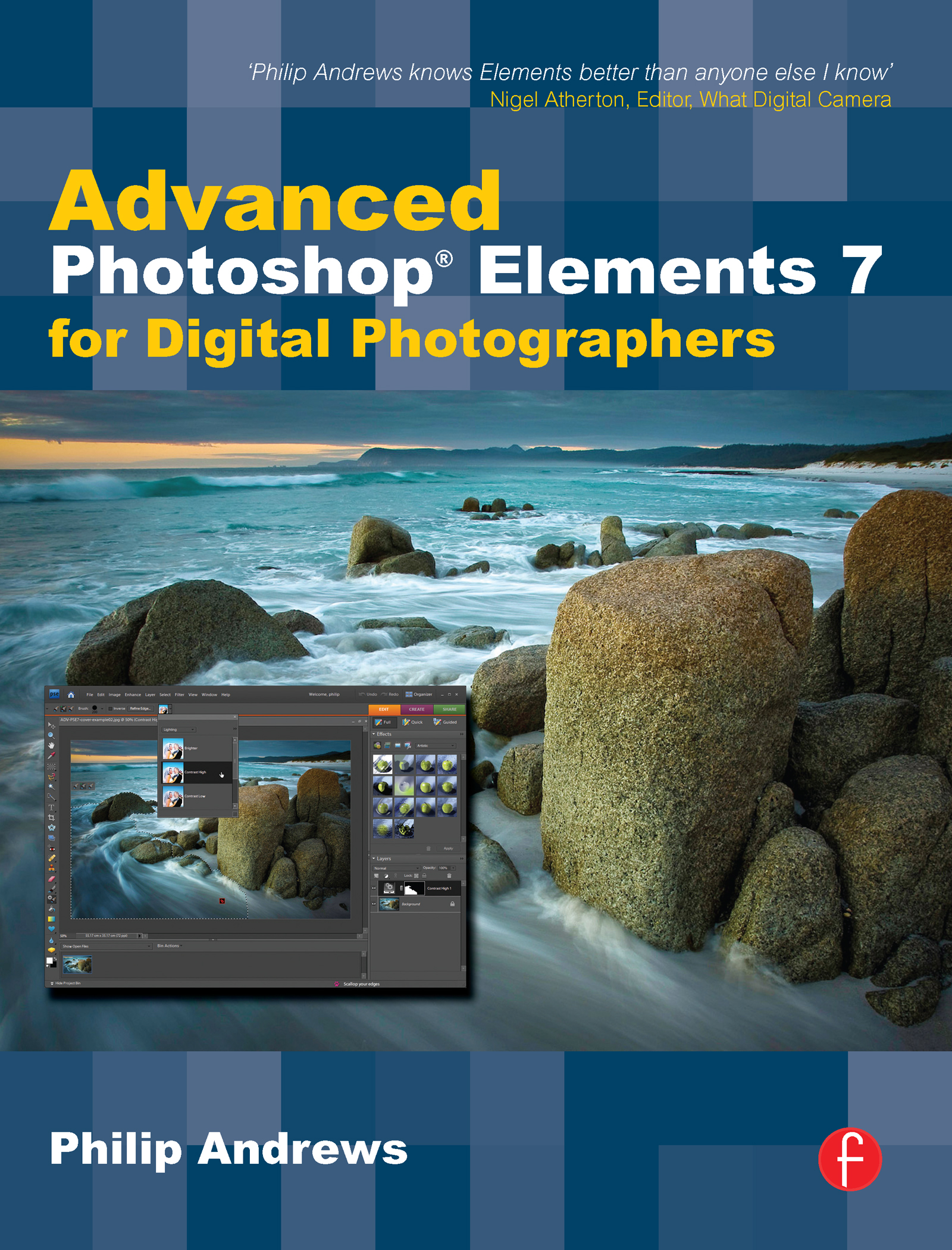 Advanced Photoshop Elements 7 for Digital Photographers: Advanced Photoshop Elements 7 for Digital Photographers book cover