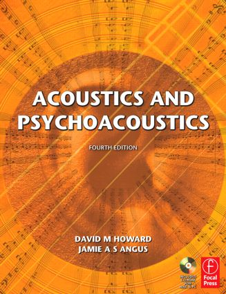 Acoustics and Psychoacoustics: 4th Edition (Paperback) book cover