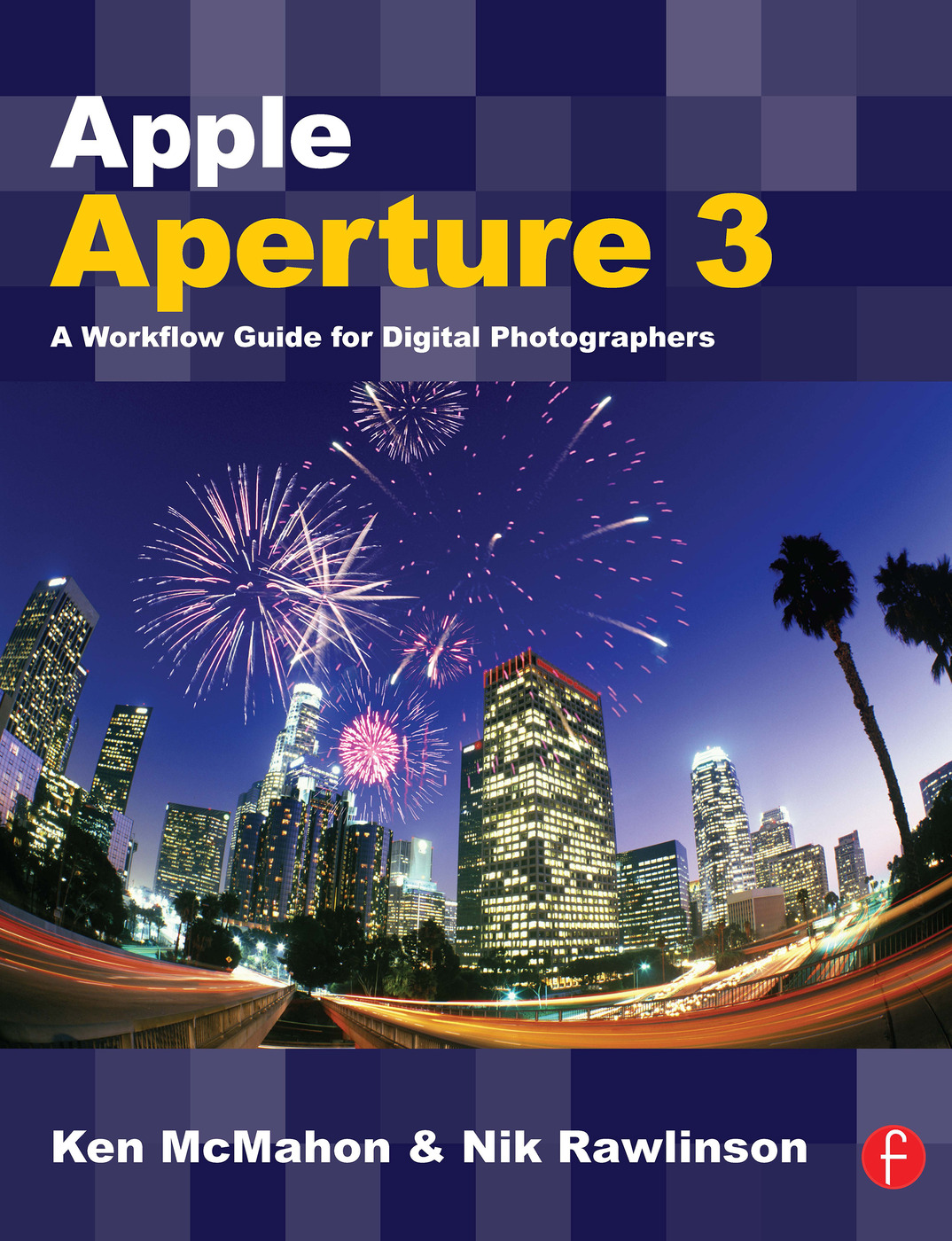 Apple Aperture 3: A Workflow Guide for Digital Photographers book cover