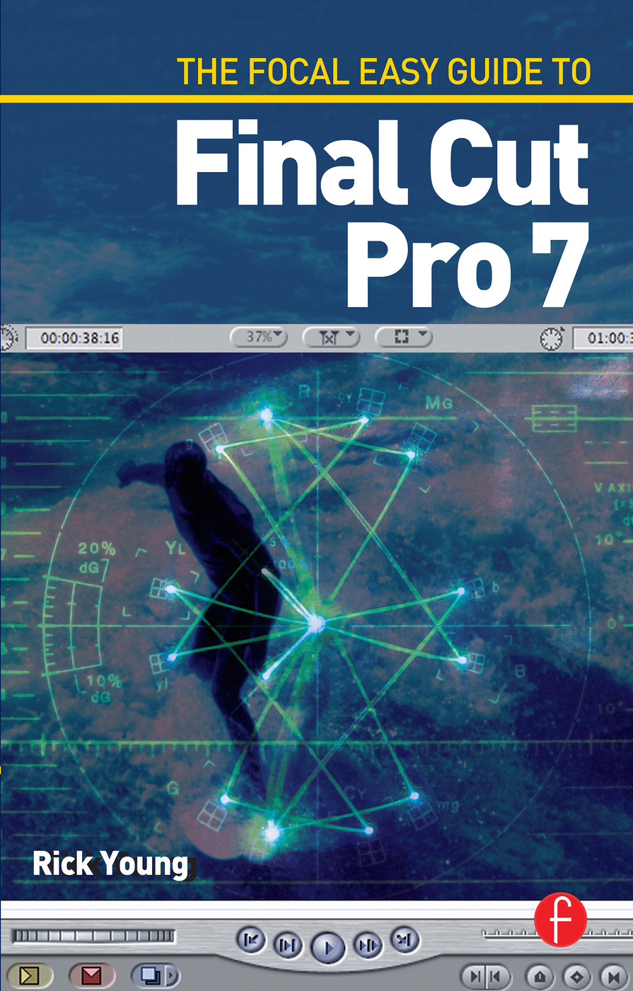 The Focal Easy Guide to Final Cut Pro 7 book cover