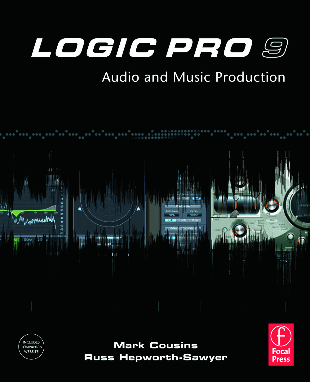 Logic Pro 9: Audio and Music Production, 1st Edition (Paperback) book cover