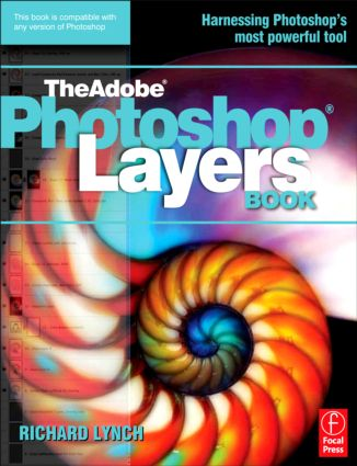 THE ADOBE PHOTOSHOP LAYERS BOOK: 1st Edition (e-Book) book cover
