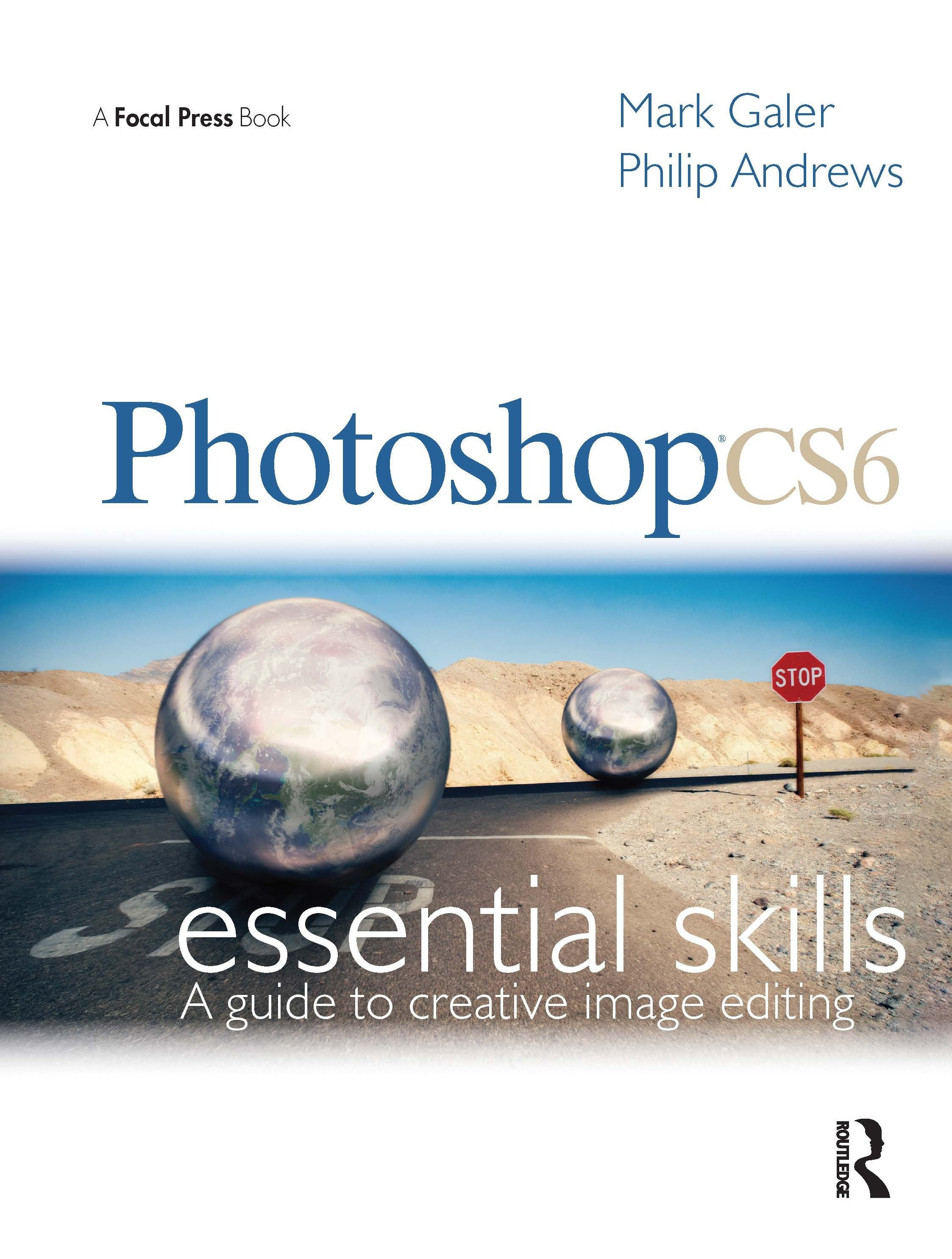 Photoshop CS6: Essential Skills: 1st Edition (Paperback) book cover