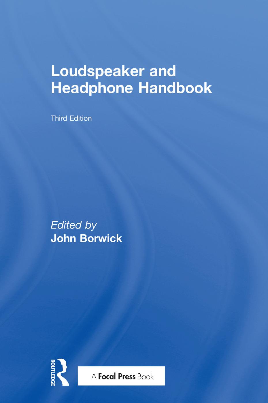 Loudspeaker and Headphone Handbook: 3rd Edition (Paperback) book cover