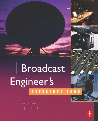 Broadcast Engineer's Reference Book: 1st Edition (Paperback) book cover