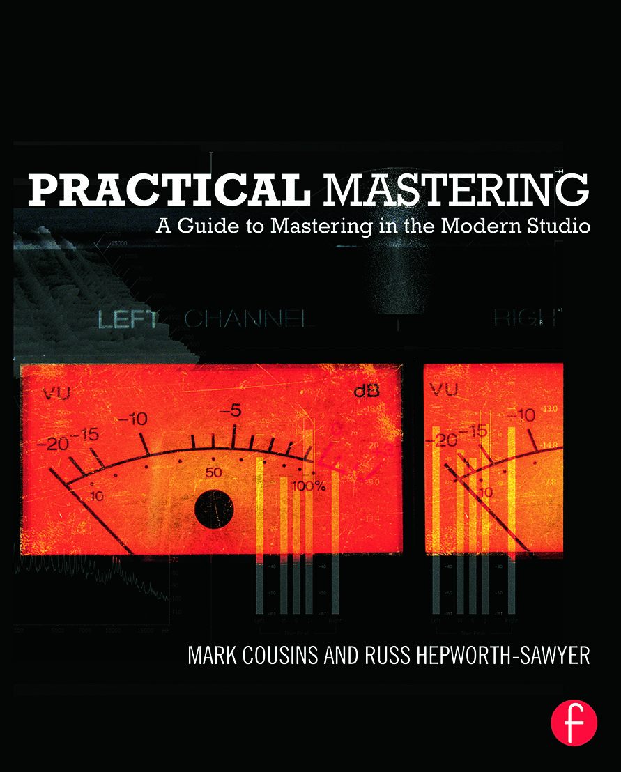 Practical Mastering: A Guide to Mastering in the Modern Studio book cover
