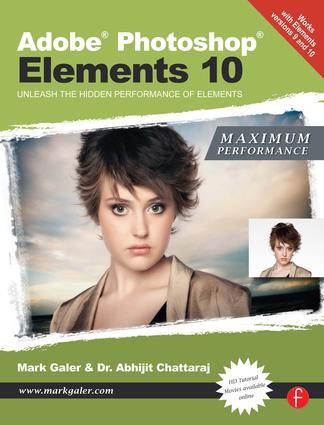 Adobe Photoshop Elements 10: Maximum Performance: Unleash the hidden performance of Elements book cover