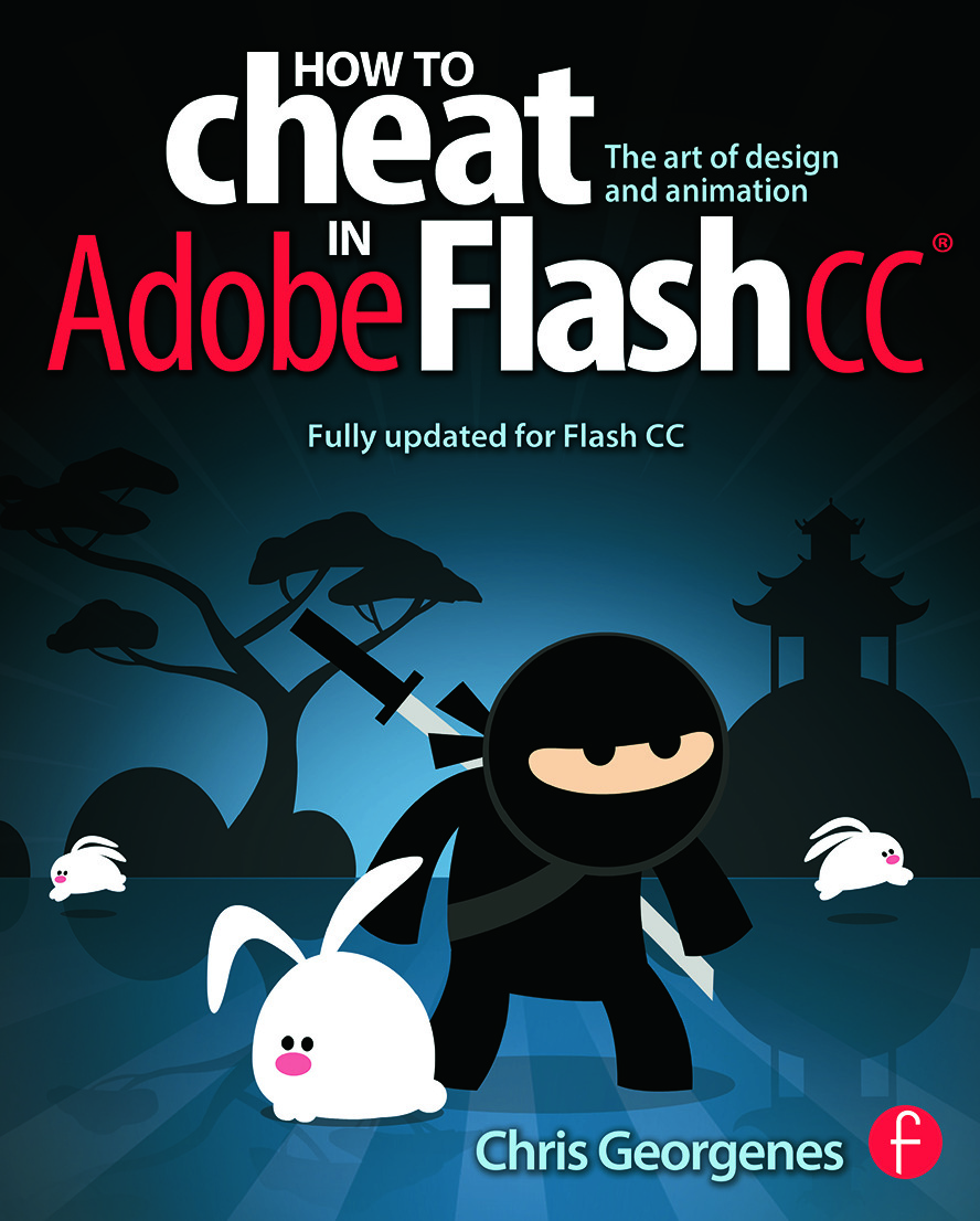 How to Cheat in Adobe Flash CC: The Art of Design and Animation book cover