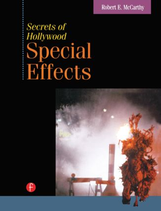 Secrets of Hollywood Special Effects book cover