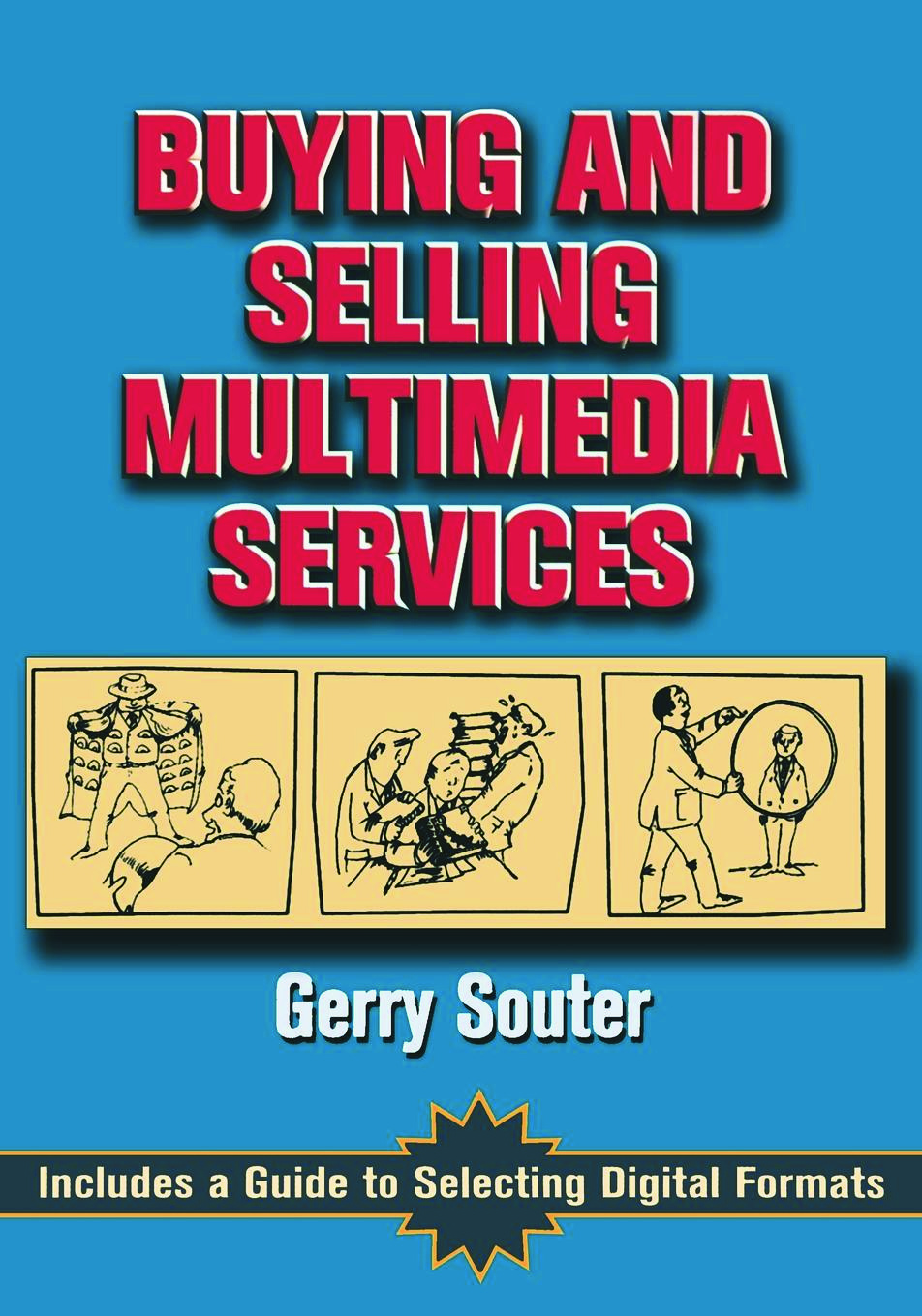 Buying and Selling Multimedia Services: 1st Edition (Paperback) book cover