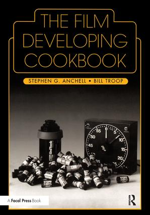 The Film Developing Cookbook (Paperback) book cover