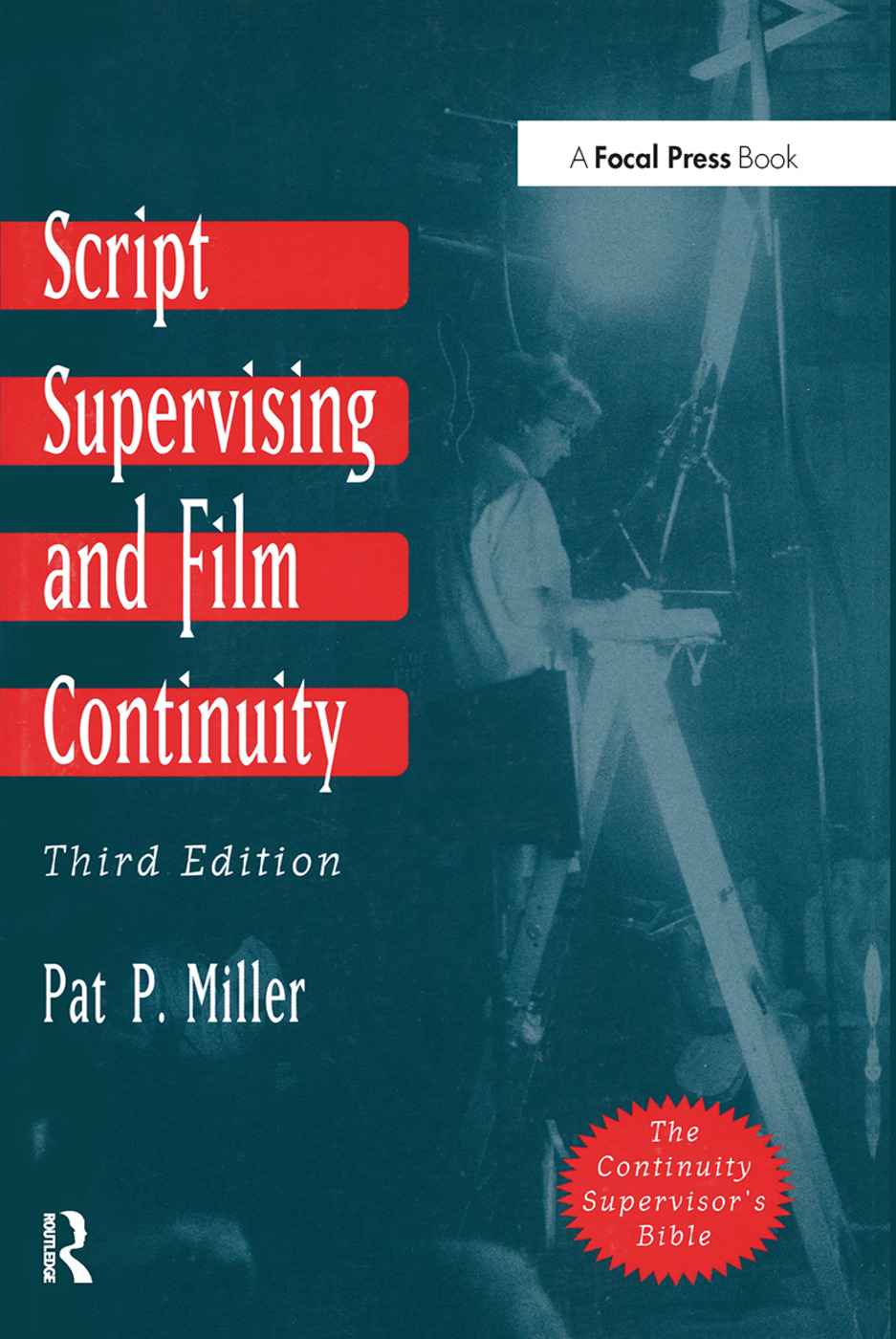Script Supervising and Film Continuity: 3rd Edition (Paperback) book cover