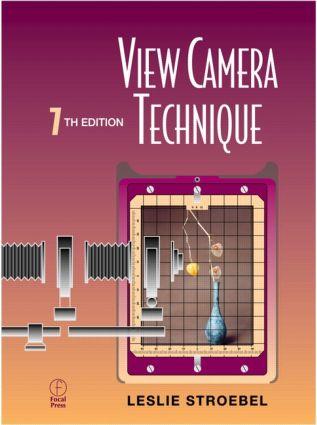 View Camera Technique: 7th Edition (Hardback) book cover