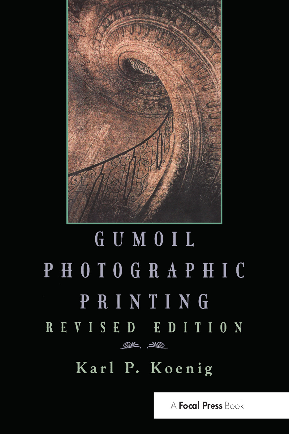 Gumoil Photographic Printing, Revised Edition book cover