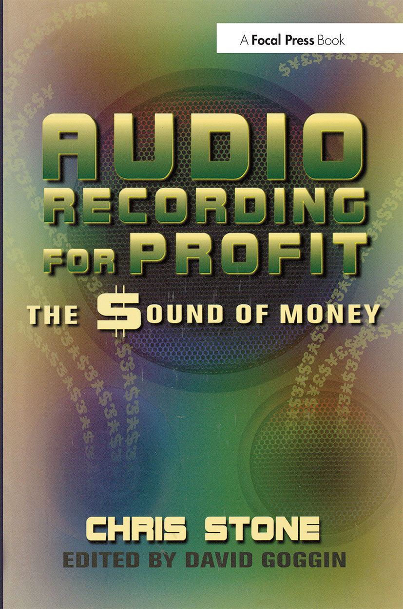 Audio Recording for Profit: The Sound of Money, 1st Edition (Paperback) book cover