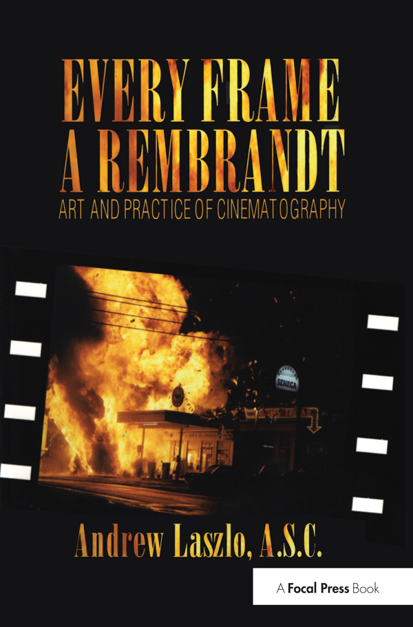 Every Frame a Rembrandt: Art and Practice of Cinematography book cover