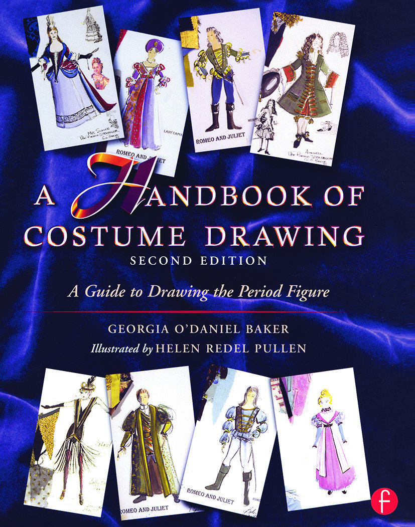 A Handbook of Costume Drawing: A Guide to Drawing the Period Figure for Costume Design Students, 2nd Edition (Paperback) book cover