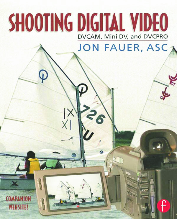 Shooting Digital Video: 1st Edition (Paperback) book cover