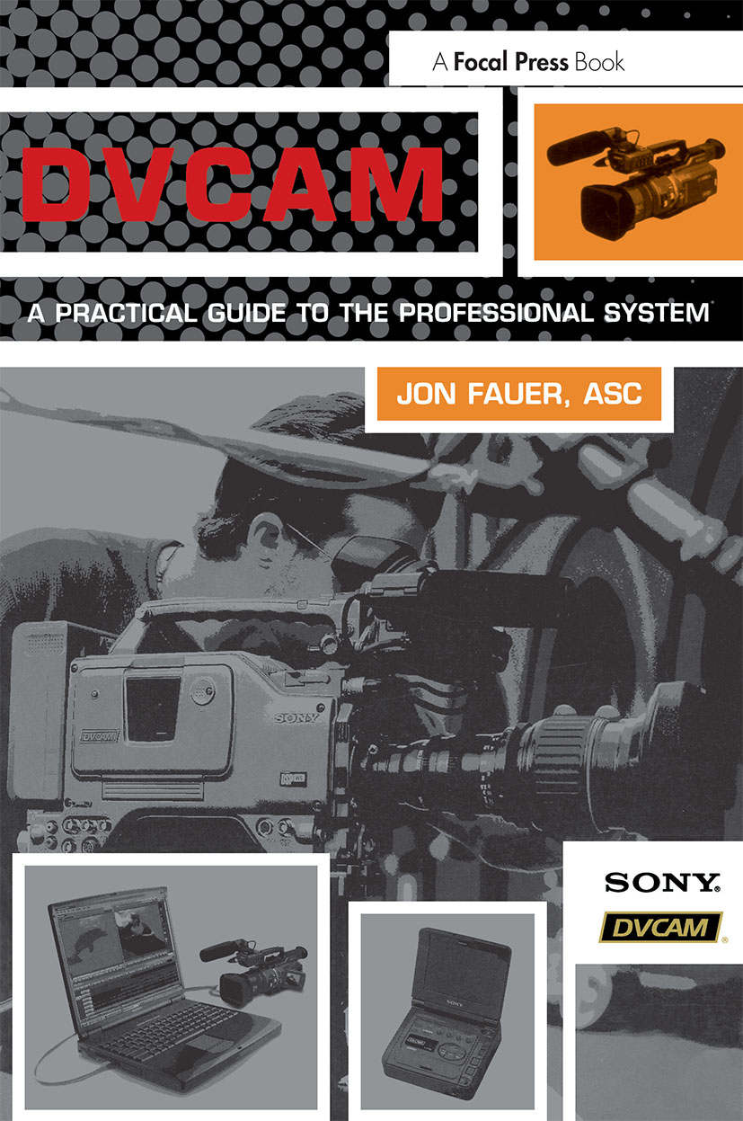 DVCAM: A Practical Guide to the Professional System book cover