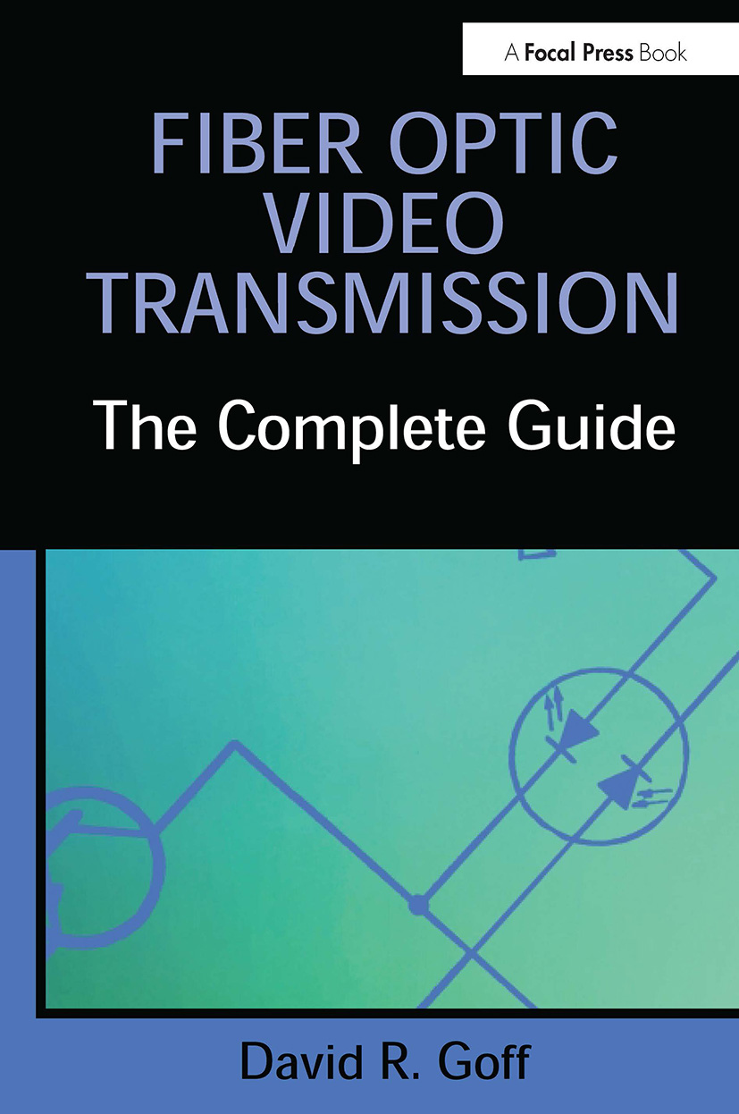 Fiber Optic Video Transmission: The Complete Guide book cover
