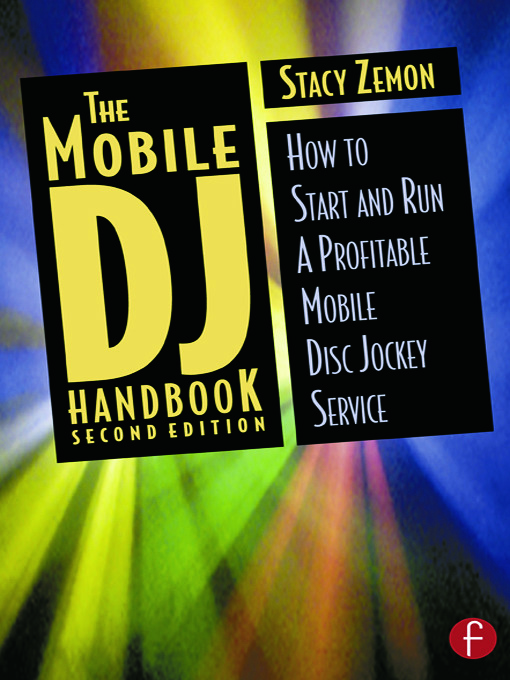 The Mobile DJ Handbook: How to Start & Run a Profitable Mobile Disc Jockey Service book cover