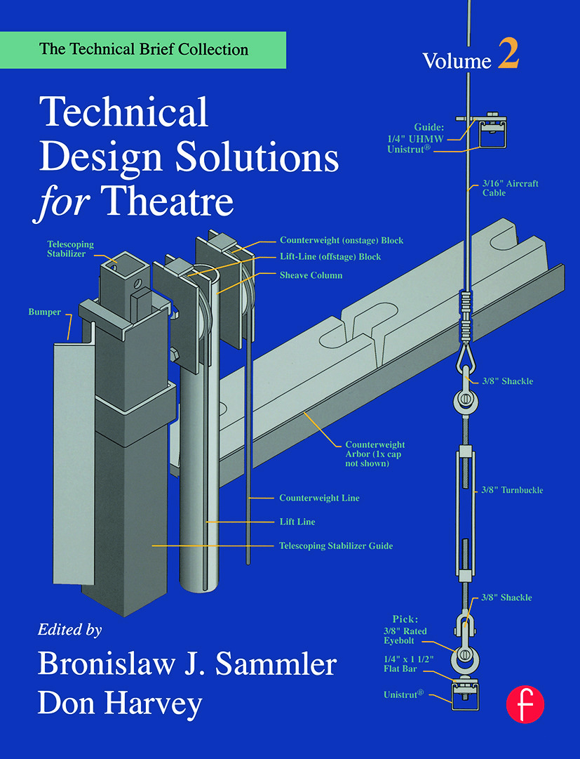 Technical Design Solutions for Theatre: The Technical Brief Collection Volume 2 (Paperback) book cover