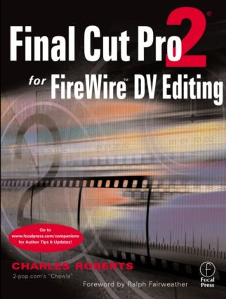 Final Cut Pro 2 for FireWire DV Editing