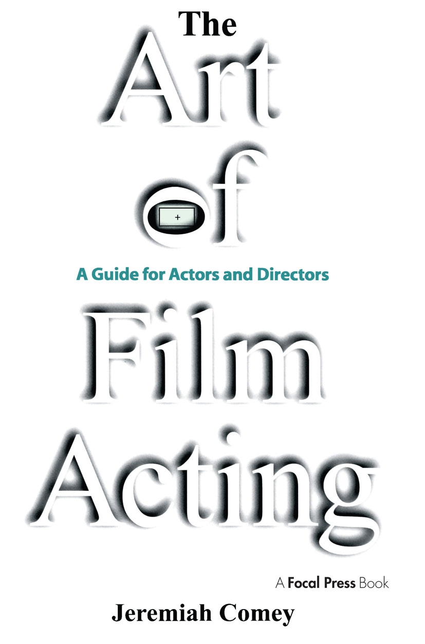 The Art of Film Acting: A Guide For Actors and Directors book cover