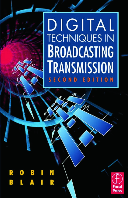 Digital Techniques in Broadcasting Transmission: 2nd Edition (Paperback) book cover